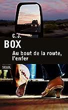 Au bout de la route, l'enfer (SEUIL POLICIERS) (French Edition)