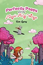 Perfectly Poppy and the Magic Fairy Wings