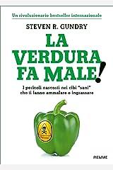 La verdura fa male! Formato Kindle