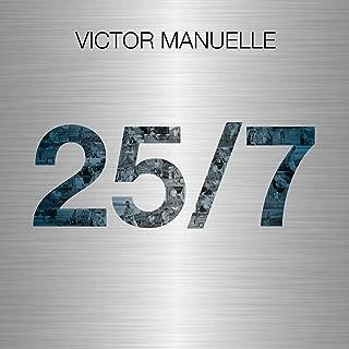 victor manuelle 25/7