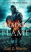 Shadow and Flame: Book 4 of the Ascendant Kingdoms Saga