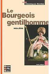 Le bourgeois gentilhomme - Format (Univers des Lettres - Classiques Bordas t. 12) (French Edition) Kindle Edition
