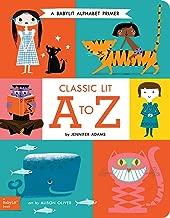 Classic Lit A to Z: A BabyLit® Alphabet Primer (BabyLit Primers)