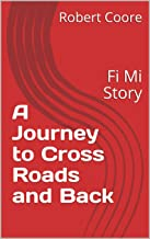 A Journey to Cross Roads and Back: Fi Mi Story (Jamaican Life Book 1) (English Edition)