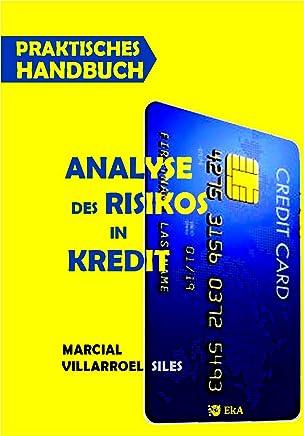 PRAKTISCHES HANDBUCH Analyse des Risikos in kredit