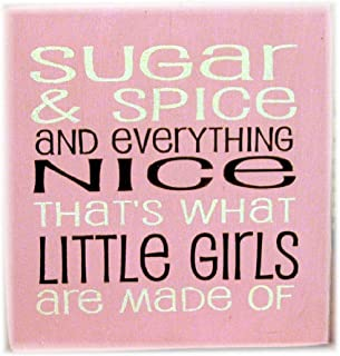 PotteLove Sugar and Spice and Everything Nice Thats What Little Girls are Made of Wood Hanging Sign Typography