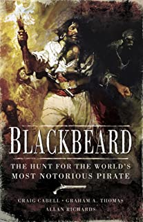 Blackbeard: The Hunt for the World's Most Notorious Pirate