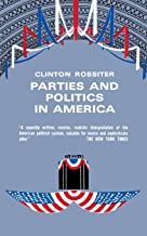 Parties and Politics in America
