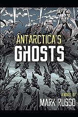 Antarctica's Ghosts Paperback