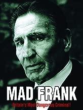 Mad Frank - Britain's Most Dangerous Criminal!