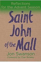 Saint John of the Mall: Reflections for the Advent Season Kindle Edition