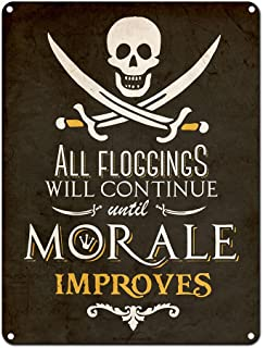 All Floggings Will Continue Until Morale Improves, Pirate Decor, 9 x 12 Inch Metal Sign, Man Cave, Brewery, Bar, Accessories and Wall Decor, Gifts for Men, Vintage Distressed Look, RK1041RKa 9x12