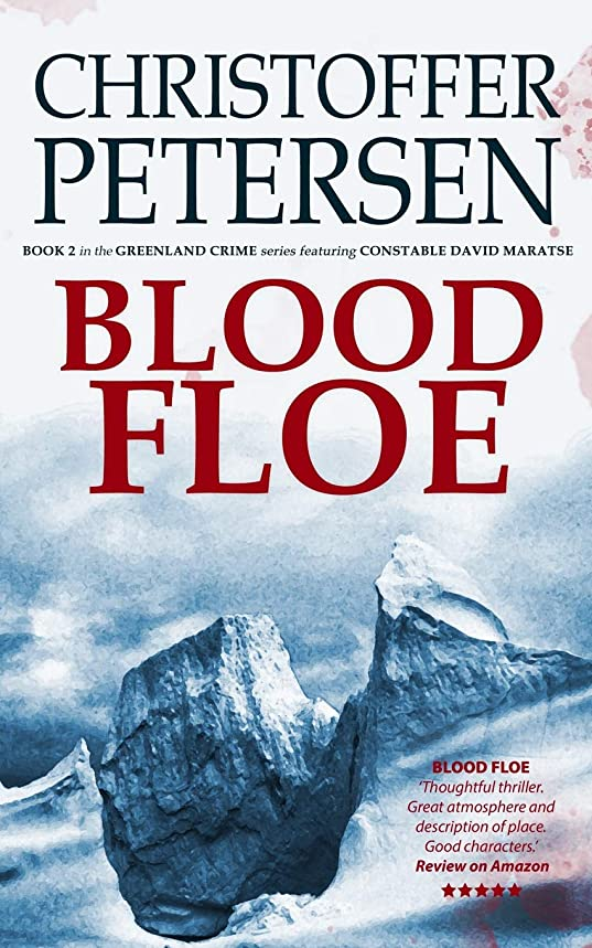 セクタ考古学脇にBlood Floe: Conspiracy, Intrigue, and Multiple Homicide in the Arctic (Greenland Crime)
