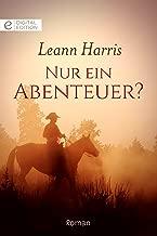 Nur ein Abenteuer? (Digital Edition) (German Edition)