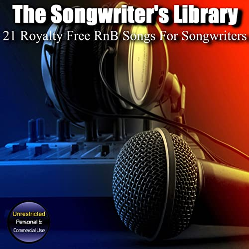 21 Royalty Free RnB Songs for Songwriters by The