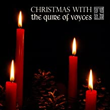Christmas with the Quire of Voyces