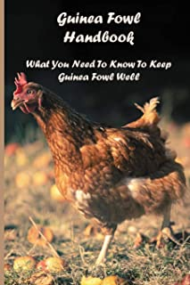 Guinea Fowl Handbook: What You Need To Know To Keep Guinea Fowl Well: How Long Do Guinea Fowl Eggs Take To Hatch