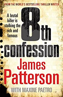 8th Confession: A brutal killer is stalking the rich and famous (Women's Murder Club 8) (Women's Murder Club)
