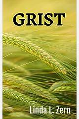 Grist Kindle Edition