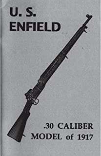 Manual for the US Enfield Rifle Caliber .30 Model of 1917