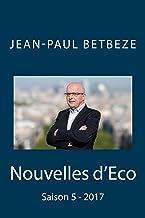 Nouvelles d'Eco: Saison 5 - 2017 (French Edition)
