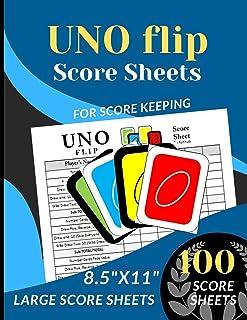 UNO FLIP Score Sheets: 100 Large Score sheets (Score Record Book for UNO Flip Card Game) Score Pads for UNO Flip Funny Gam...