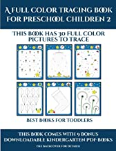 Best Books for Toddlers (A full color tracing book for preschool children 2): This book has 30 full color pictures for kindergarten children to trace