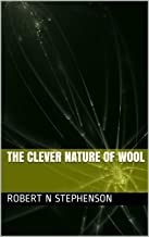The Clever Nature of Wool