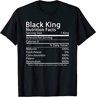 Black King Nutrition Facts Funny T-Shirt