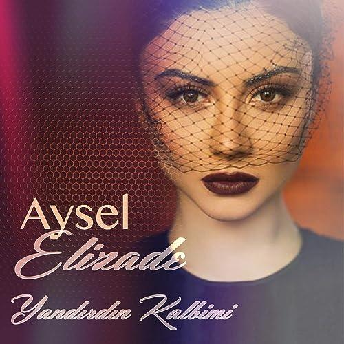 دانلود آهنگ آهسن آلماز یاندیردین کالبیمی Ahsen Almaz - Yandırdın Kalbimi
