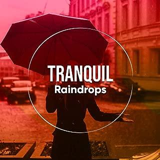 # Tranquil Raindrops