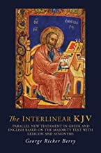 The Interlinear KJV: Parallel New Testament in Greek and English Based On the Majority Text with Lexicon and Synonyms (Greek Edition)