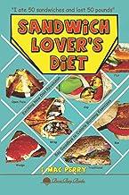 Sandwich Lover's Diet