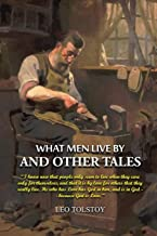 What Men Live By and Other Tales: Annotated