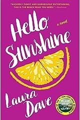 Hello, Sunshine: A Novel Paperback