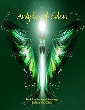 Angels of Eden (Angel Story, Book 2) (Angel Story Saga)
