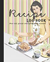 Recipe Log Book: Guided journal for all your recipes and notes for the food lovers kitchen - Kitsch retro image of women preparing food