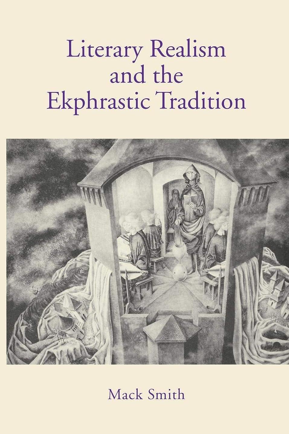製造映画まもなくLiterary Realism and the Ekphrastic Tradition
