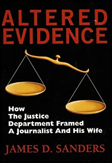 Altered Evidence: TWA Flight 800, How the Justice Department Framed a Journalist and His Wife