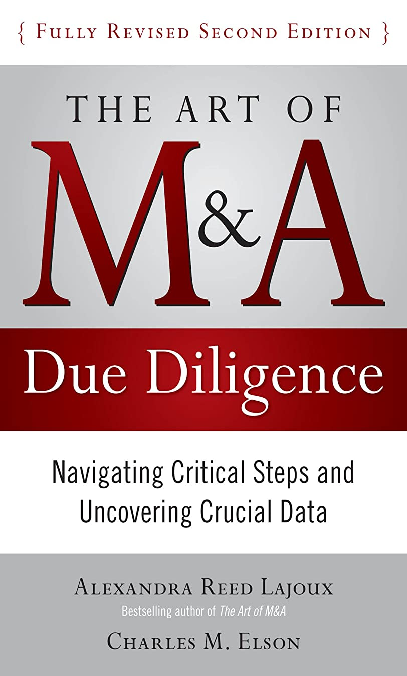 デマンド行商人評価するThe Art of M&A Due Diligence, Second Edition: Navigating Critical Steps and Uncovering Crucial Data (English Edition)