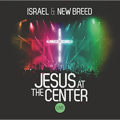 I Call You Jesus [Live] by Israel Houghton & New Breed on Amazon