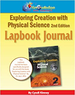 Apologia Exploring Creation with Physical Science - 2nd ed - Lapbook Journal: Plus FREE Printable Ebook