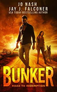Bunker: Road to Redemption (A Post-Apocalyptic Survival Thriller)