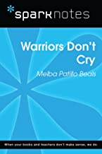 Warriors Don't Cry (SparkNotes Literature Guide) (SparkNotes Literature Guide Series)
