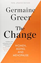 The Change: Women, Aging, and Menopause
