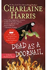 Dead as a Doornail (Sookie Stackhouse Book 5) Kindle Edition