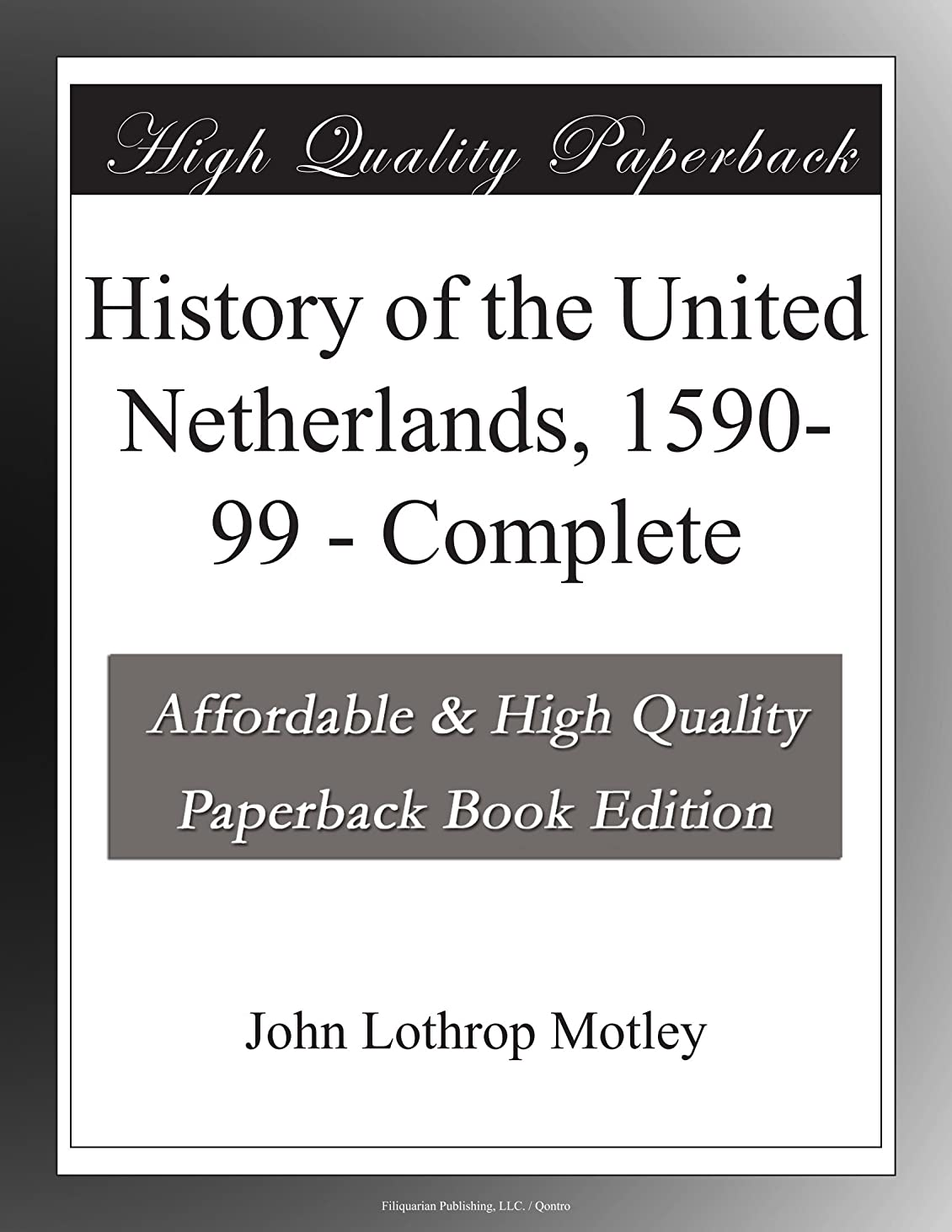 移行木材拷問History of the United Netherlands, 1590-99 - Complete