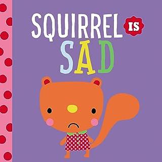 Squirrel Is Sad (Playdate Pals)