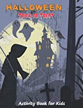 Halloween Trick or Treat Activity Book for Kids: Funny and Spooky Coloring pages with Search words, Mazes and Sudoku with ...