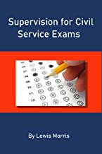 Supervision for Civil Service Exams